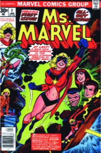 Ms. Marvel 1 her  first series, and Marvel Super-Heroes 12 (below)  where the character Carol Danvers first appeared.